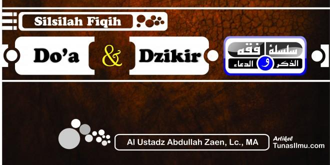 "Silsilah Fiqih Doa dan Dzikir No: 59 ""Keutamaan Bersyukur"""